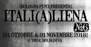 ITALI(A)LIENA volume #6 @ Xm24 | Bologna | Emilia-Romagna | Italia
