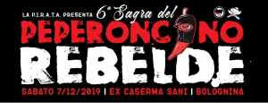 SESTA SAGRA DEL PEPERONCINO REBELDE @ ex caserma sani autogestita
