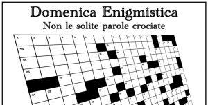 Domenica enigmistica - non le solite parole crociate @ Piazza dell'unità